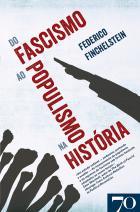 Do Fascismo ao Populismo na História