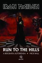 Iron Maiden - Run To The Hills - A Biografia Autorizada