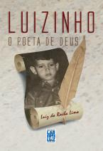 Luizinho - O Poeta de Deus