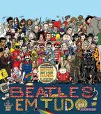 Beatles em tudo: Curiosidades inéditas sobre a maior banda da historia