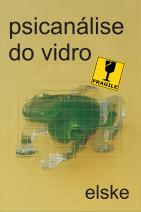 Psicanálise do vidro