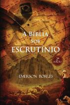A bíblia sob escrutínio