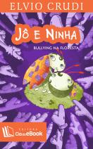 Jô e Ninha - bullying na floresta