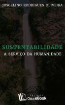 Sustentabilidade a Serviço da Humanidade