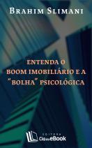 """Entenda o boom imobiliário e a """"bolha"""" psicológica"""