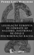 Legislação europeia de combate ao nazismo, doutrinas de ódio e discriminação racial