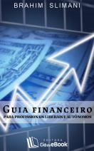 Guia financeiro para profissionais liberais e autônomos