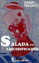 Salada no Liquidificador