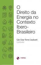 O direito da energia no contexto Ibero-Brasileiro