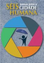 Seis passos para a cidade humana