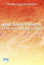 400 anos - infarto