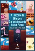 A História da minhoca caraminhocando lá no fundo