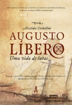 Augusto Líbero: Uma vida de Lutas
