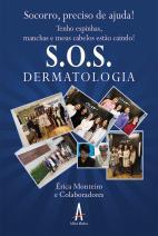 S.O.S. Dermatologia: Tenho espinhas, manchas e meus cabelos estão caindo!