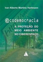 Ecodemocracia a Proteção do Meio Ambiente no Ciberespaço