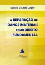 A Reparação De Danos Imateriais Como Direito Fundamental