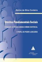 Direitos Fundamentais Sociais Dignidade Da Pessoa Humana E Mínimo Existencial