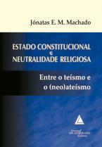Estado Constitucional e Neutralidade Religiosa