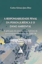 A Responsabilidade Penal da Pessoa Jurídica e o dano Ambiental