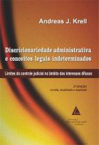 Discricionariedade Administrativa E Conceitos Legais Indeterminados