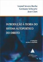 Introdução à Teoria do Sistema Autopoiético do Direito