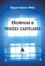 Eficiência e Prisões Cautelares