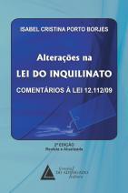 Alterações na Lei do Inquilinato Comentários à Lei 12.112/09
