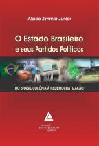 O Estado Brasileiro e seus Partidos Políticos