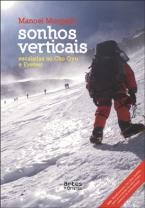 Sonhos Verticais: Escalada ao Cho Oyu e Everest
