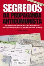 Segredos da Propaganda Anticomunista