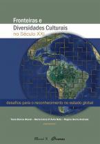 Fronteiras e diversidades culturais no século XXI