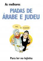 As Melhores Piadas de Árabe e Judeu