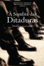 À sombra das ditaduras-Brasil e América Latina