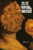O império do grotesco