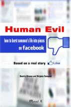 Human Evil - based on a real story