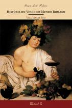 História do Vinho no Mundo Romano