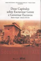 Doze capítulos sobre escravizar gente e governar escravos