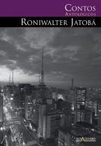 Contos Antológicos de Roniwalter Jatobá