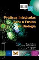 Práticas Integradas para o Ensino de Biologia
