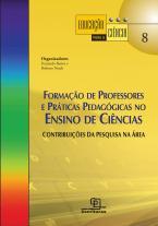 Formação de professores e práticas pedagógicas no ensino de ciências: contribuições da pesquisa na área