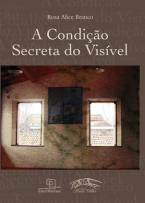 A Condição Secreta do Visível