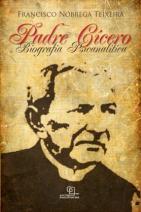 Padre Cícero: Biografia Psicanalítica