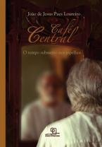 Café Central: O Tempo Submerso nos Espelhos