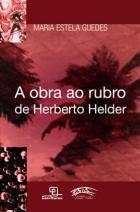 A Obra ao Rubro de Herberto Helder