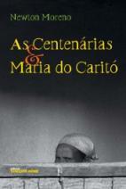 As Centenárias & Maria do Caritó