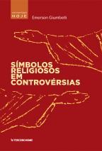 Símbolos religiosos em controvérsia