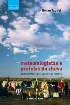 Meteorologistas e profetas da chuva