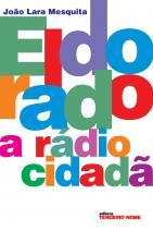 Eldorado, a rádio cidadã