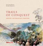 Trails of conquest