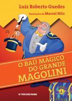 O baú mágico do Grande Magolini